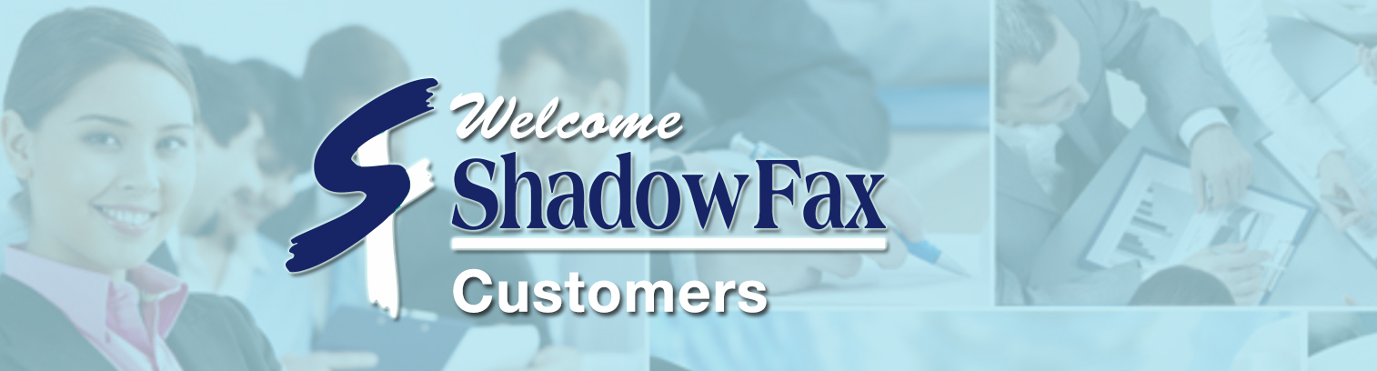 Shadow Fax Welcome
